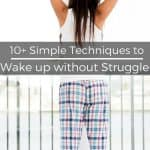 How to wakee up in the morning without a struggle