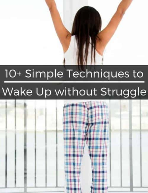 10+ Simple Ways to Wake Up in the Morning Easier