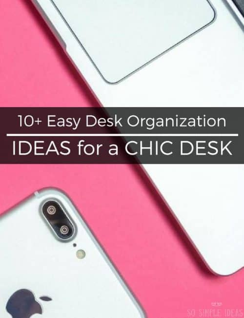 Easy desk organization ideas DIY