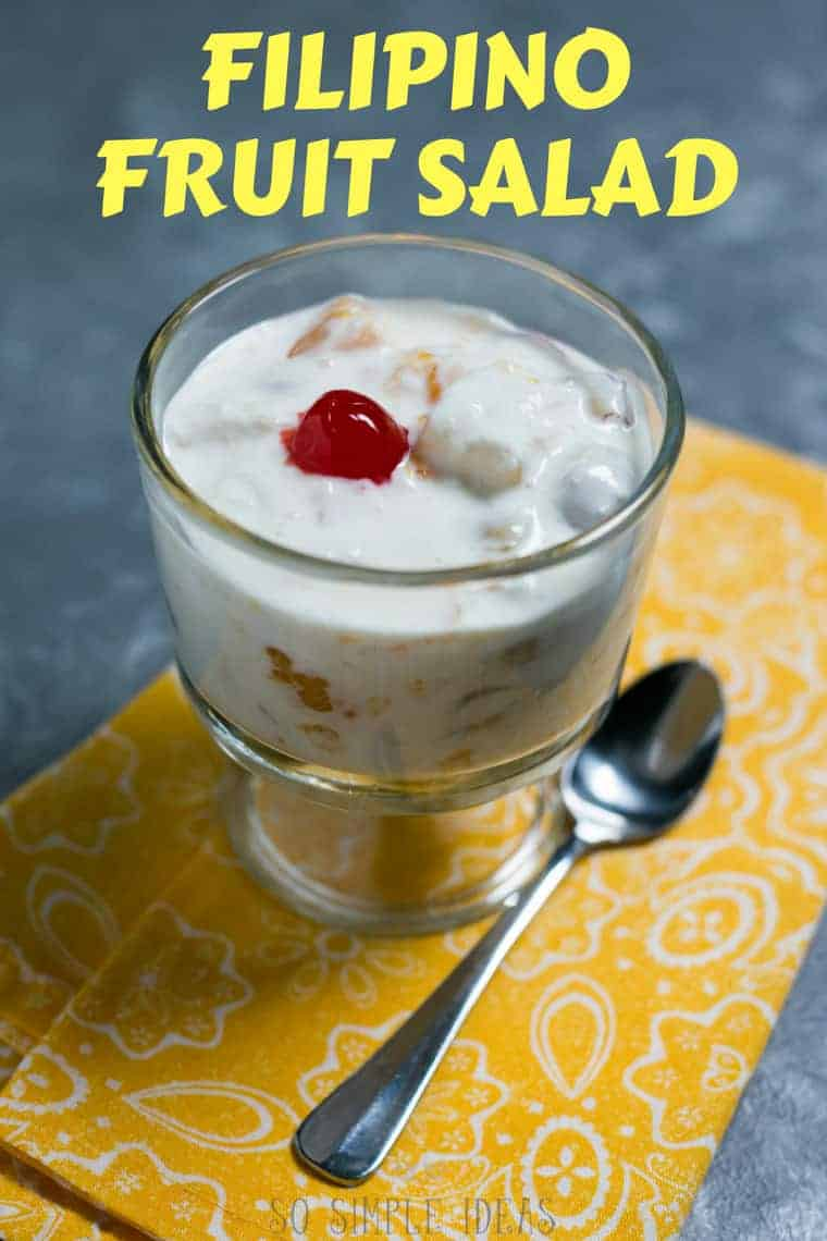 Easy Filipino fruit salad with cream cheese and condensed milk recipe