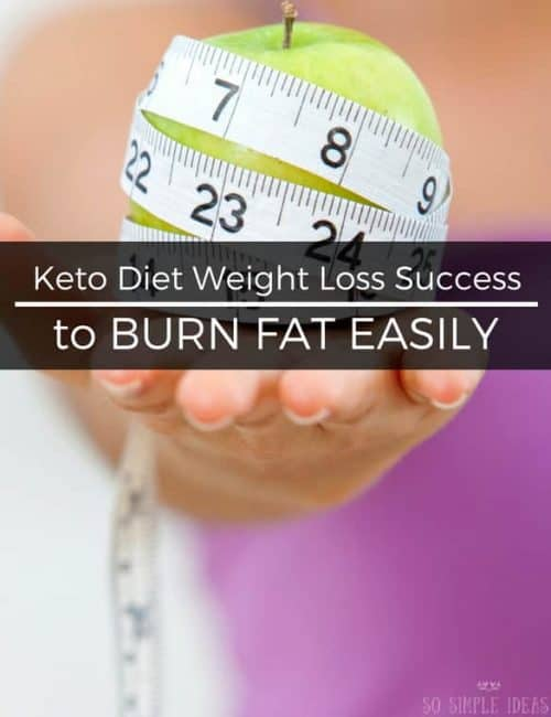 Keto Diet Weight Loss Success to Burn Fat Easily