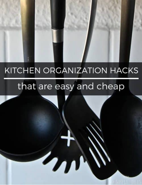 Need more space? Try these simple kitchen organization hacks that don't require a large budget or skill.