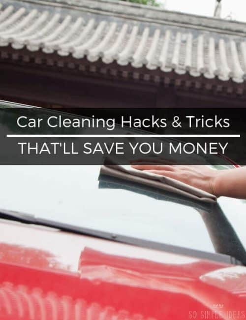 Getting your vehicle detailed can cost a couple hundred bucks or more. And drive-through car washes don't always do the job. Instead, try these car cleaning hacks and tricks.