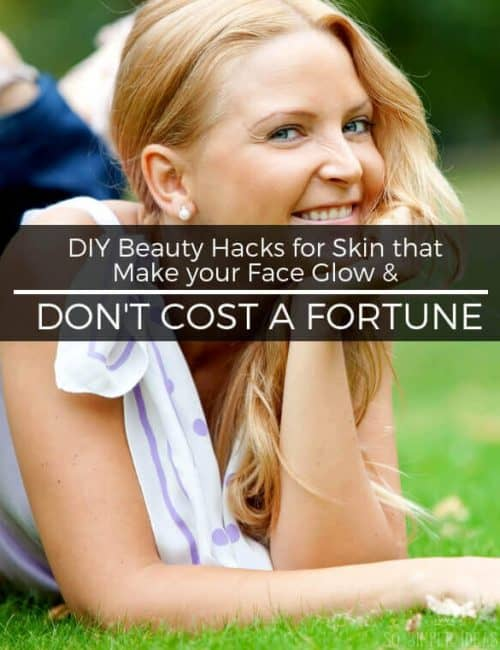 If only you could get a facial every day. But who has the time and money for that? Instead, try these DIY beauty hacks for skin.