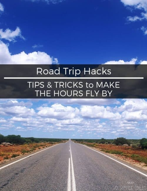 Don't let the prospect of driving countless monotonous hours get you down. Here are some easy road trip hacks to make the time go by quick....