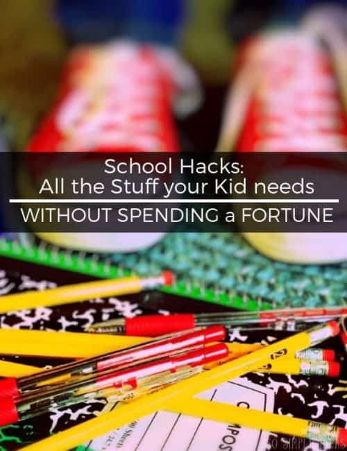 There's no getting around it: kids cost money. But with some simple school hacks, you can make sure your kids are well-equipped for school for pennies on the dollar.