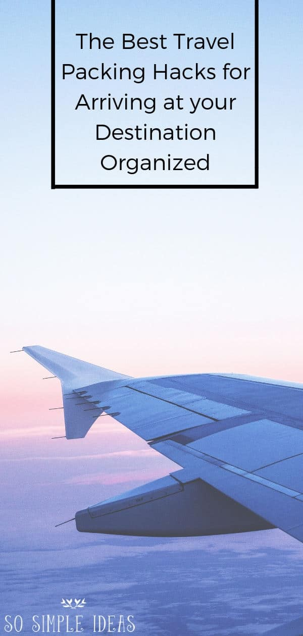 Tired of being charged for having excess baggage? And tired of arriving at your destination unorganized? Try these travel packing hacks... #travel #traveling #organization   sosimpleideas.com