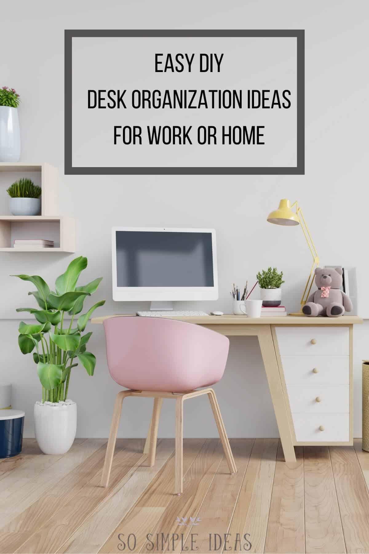 easy diy desk organization ideas cover image